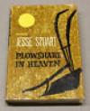 Plowshare in Heaven - Jesse Stuart