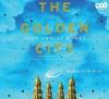 The Golden City - Scott Brick, John Twelve Hawks