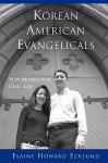 Korean American Evangelicals New Models for Civic Life - Elaine Howard Ecklund