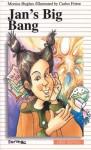 Jan's Big Bang - Monica Hughes, Carlos Freire