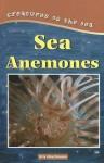 Sea Anemones - Kris Hirschmann