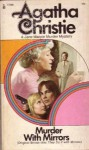 Murder With Mirrors - Agatha Christie
