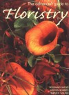 The Advanced Guide to Floristry - Rosemary Batho, Stephen Roberts