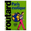 Guides Routard - Paris Exotique (Guides Routard) - Collectif