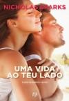 Uma Vida ao Teu Lado (Portuguese Edition) - Nicholas Sparks