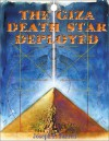 The Giza Death Star Deployed: The Physics and Engineering of the Great Pyramid - Joseph P. Farrell