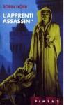 L'Apprenti Assassin (Assassin Royal, #1) - Robin Hobb, Arnaud Mousnier-Lompré