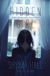 Hidden Girl: The True Story of a Modern-Day Child Slave - Shyima Hall