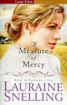 A Measure of Mercy - Lauraine Snellling, Lauraine Snellling