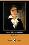 Jane: A Social Incident (Dodo Press) - Marie Corelli