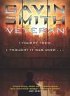 Veteran - Gavin G. Smith, Simon Spanton
