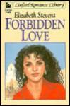Forbidden Love - Elizabeth Stevens