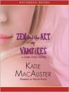 Zen and the Art of Vampires (MP3 Book) - Katie MacAlister, Nicole Poole