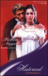 Fallen Angel (Historical Romance) - Sophia James