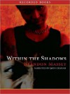 Within the Shadows (MP3 Book) - Brandon Massey, Dion Graham