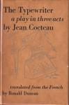 The Typewriter - Jean Cocteau