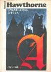 Szkarłatna litera - Nathaniel Hawthorne, Bronisława Bałutowa