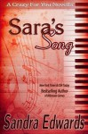 Sara's Song (A Crazy For You Novella) - Sandra Edwards