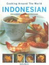 Indonesian Cooking Around the World - Sallie Morris