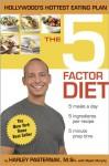 The 5 Factor Diet - Harley Pasternak, Myatt Murphy