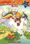 Rainbow Brite: Rainbow Falls - Dawn Sawyer