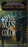 A Free Man of Color: With Free Bookmark - Barbara Hambly