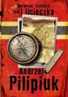 Norweski Dziennik. tom 1 Ucieczka - Andrzej Pilipiuk