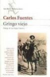 Gringo Viejo - Carlos Fuentes, Luis Rafail Sánchez
