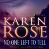 No One Left To Tell (Audio) - Karen Rose, Marguerite Gavin