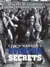 Colin Harvey's Everton Secrets - 40 years at Goodison from Catterick to Moyes - Colin Harvey