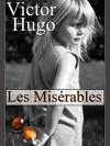 Les Misérables (Annoté) (Les 5 Tomes) (French Edition) - Victor Hugo, Sylvaine Varlaz
