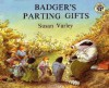 Badger's Parting Gifts - Susan Varley