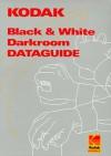 Kodak Black And White Darkroom Dataguide - Eastman Kodak Company