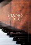 Piano solo - Perri Knize, Giovanna Scocchera, Manuela Francescon
