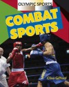 Olympic Sports. Combat Sports - Clive Gifford