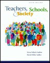 Teachers, Schools, and Society - Myra Pollack Sadker, David Miller Sadker