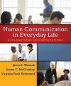 Human Communication in Everyday Life: Explanations and Applications - Jason S. Wrench, James C. McCroskey