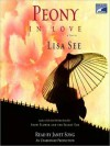 Peony in Love: A Novel (Audio) - Lisa See, Janet Song