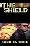 The Shield: Spotlight - Jeff Mariotte, Jean Diaz