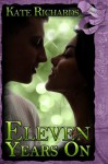 Eleven Years On (Finally Ever After) - Kate Richards