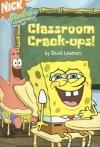 Classroom Crack-ups! - David Lewman