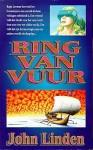 Ring van vuur - John Linden, John Vermeulen
