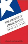 The Promise of American Life - Herbert David Croly, Michael McGerr