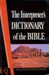 The Interpreter's Dictionary of the Bible Volume 3 K--Q - George Arthur Buttrick