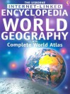 Encyclopedia of World Geography: With Complete World Atlas (Geography Encyclopedias) - Gillian Doherty, Anna Claybourne, Susanna Davidson