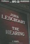 The Hearing - John Lescroart, Robert Lawrence