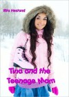 Tina and the Teenage Mom - Rita Hestand