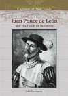 Juan Ponce de Leon: And His Lands of Discovery - John Davenport