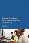 Foreign Language Learning with Digital Technology - Michael Evans