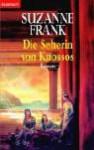 Die Seherin von Knossos - Suzanne Frank